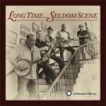 Seldom Scene - Long Time
