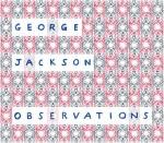 Observations George Jackson
