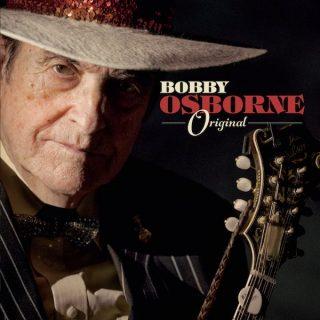Bobby Osborne - Original