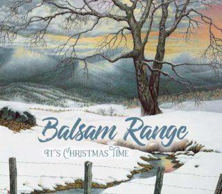 Balsam Range - It's Christmas Time