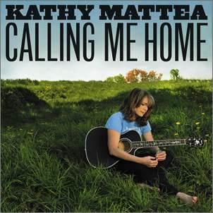 Kathy Mattea – Calling Me Home