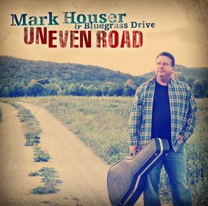 New Single For Mark Houser and Bluegrass Drive