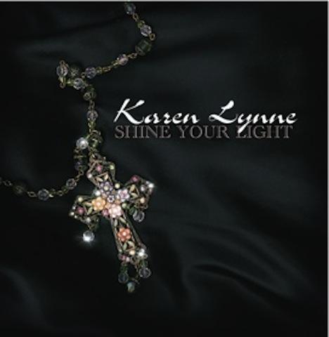 Shine Your Light - Karen Lynne