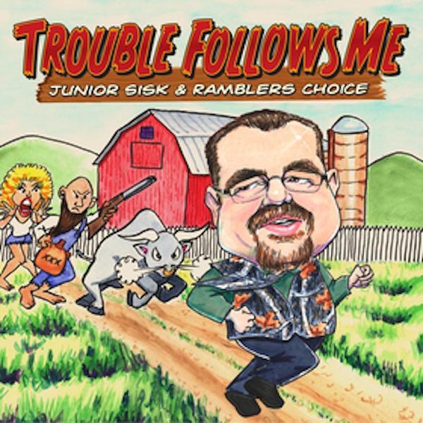 Trouble Follows Me