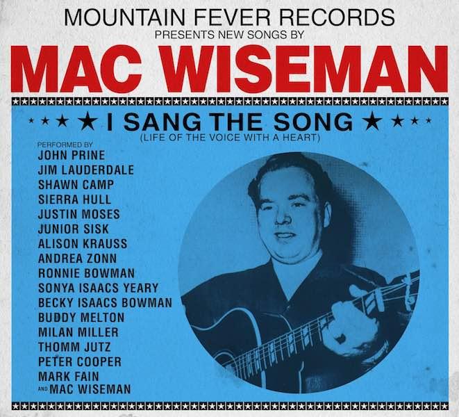 Mac Wiseman – I Sang The Song