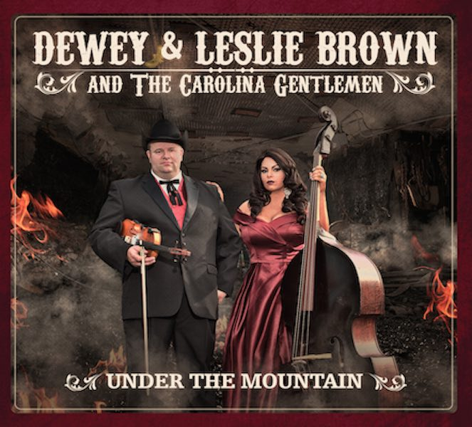 Under The Mountain - Dewey and Leslie Brown