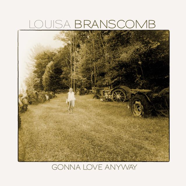 Gonna Love Anyway