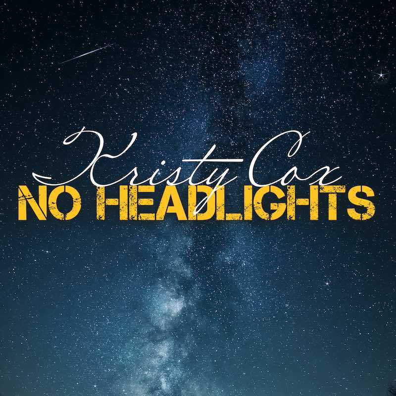 Kristy Cox, No Headlights