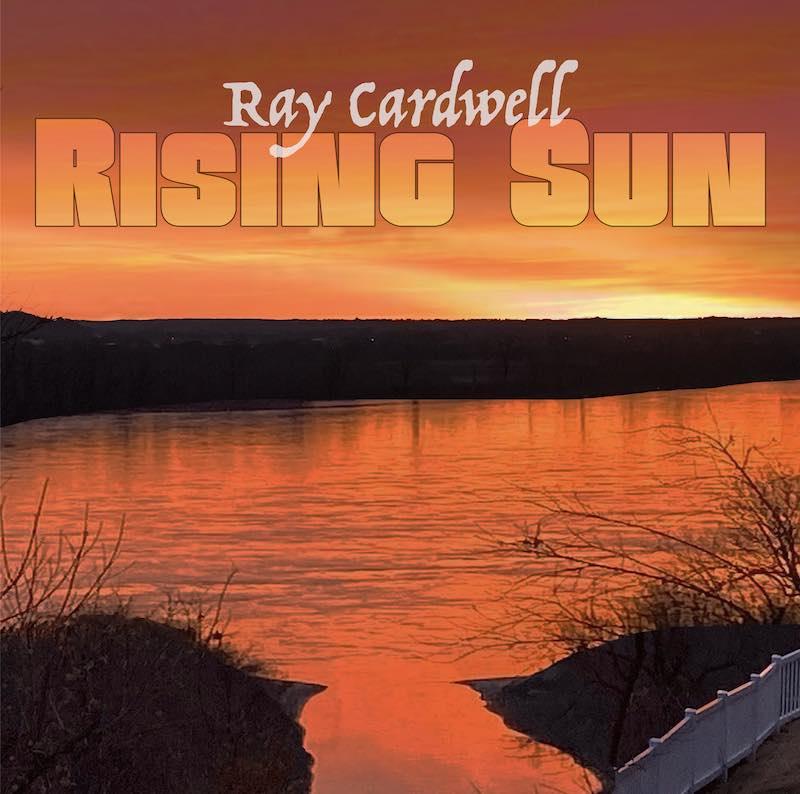 Ray Cardwell's Rising Sun