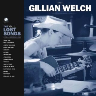 Gillian Welch - Boots No. 2: The Lost Songs
