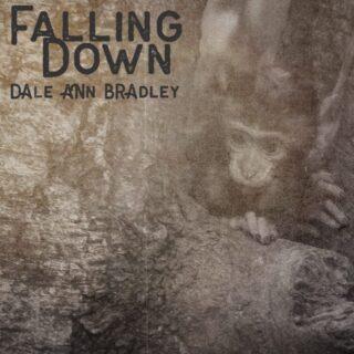 Dale Ann Bradley Falling Down