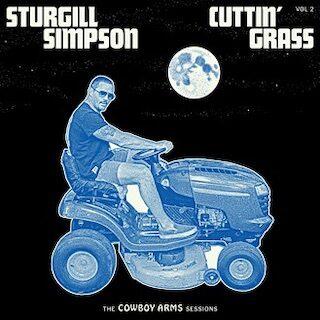 Sturgill Simpson Cuttin' Grass