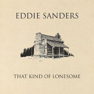 That Kind of Lonesome Eddie Sanders