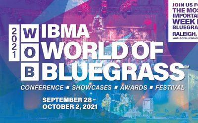 2021 World of Bluegrass Progress