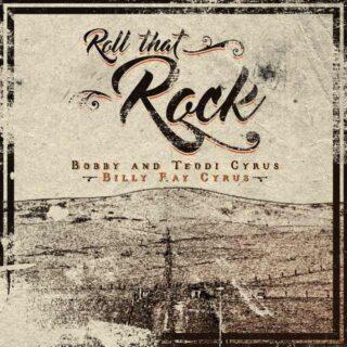 Bobby & Teddi Cyrus Roll That Rock