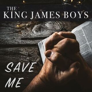Save Me - The King James Boys Release