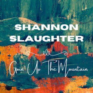 Shannon Slaughter New album