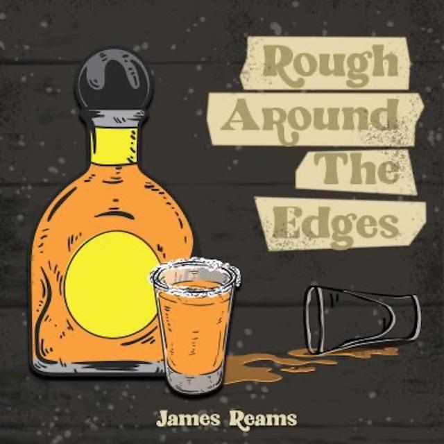 James Reams – Rough Around The Edges